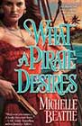 What a Pirate Desires by Michelle Beattie