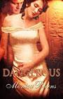 Dangerous by Monica Burns