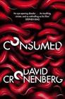 Consumed by David Cronenberg