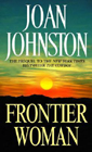 Frontier Woman by Joan Johnston