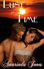 Lust in Time by Amarinda Jones