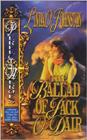The Ballad of Jack O'Dair by Linda O Johnston