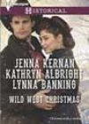 Wild West Christmas by Jenna Kernan, Kathryn Albright, and Lynna Banning