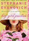 Big Girl Panties by Stephanie Evanovich