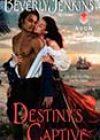 Destiny's Captive by Beverly Jenkins
