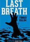 Last Breath by Tunku Halim