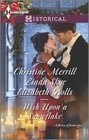 Wish Upon a Snowflake by Christine Merrill, Linda Skye, and Elizabeth Rolls