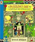 A Puzzling Day at Castle MacPelican by Scoular Anderson