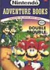 Double Trouble by Clyde Bosco