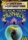 Black Vein Prophecy  by Paul Mason and Steve Williams