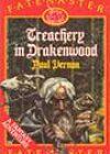 Treachery in Drakenwood by Paul Vernon