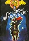 The Lord of Shadow Keep by Oliver Johnson