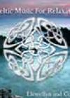 Celtic Music for Relaxation by Llewellyn and Conway