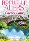 Cherry Lane by Rochelle Alers