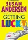 Getting Lucky by Susan Andersen