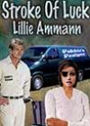 Stroke of Luck by Lillie Ammann
