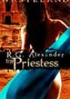 The Priestess by RG Alexander