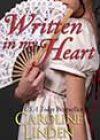 Written in My Heart by Caroline Linden