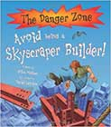 Avoid Being a Skyscraper Builder! by John Malam