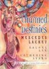 Charmed Destinies by Mercedes Lackey, Rachel Lee, and Catherine Asaro