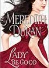 Lady Be Good by Meredith Duran