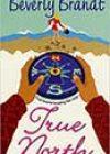True North by Beverly Brandt