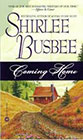 Coming Home by Shirlee Busbee