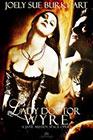 Lady Doctor Wyre by Joely Sue Burkhart