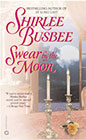 Swear by the Moon by Shirlee Busbee
