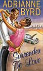 Surrender to Love by Adrianne Byrd