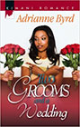 Two Grooms and a Bride by Adrianne Byrd