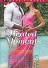 Heated Moments by Phyllis Bourne