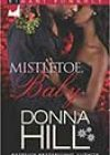 Mistletoe, Baby by Donna Hill