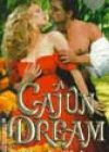 A Cajun Dream by Cherie Claire
