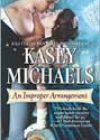 An Improper Arrangement by Kasey Michaels