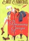 Becoming Georgia by Emily Carmichael
