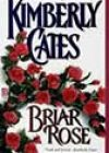 Briar Rose by Kimberly Cates