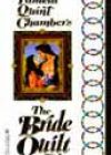 The Bride Quilt by Paula Quint Chambers