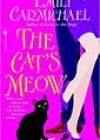 The Cat's Meow by Emily Carmichael
