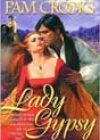 Lady Gypsy by Pam Crooks