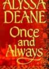 Once and Always by Alyssa Deane