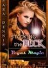 Stacking the Deck by Sara Dennis