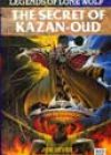 The Secret of Kazan-Oud by Joe Dever and John Grant