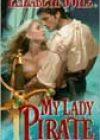 My Lady Pirate by Elizabeth Doyle