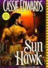 Sun Hawk by Cassie Edwards