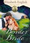 The Border Bride by Elizabeth English