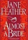 Almost a Bride by Jane Feather