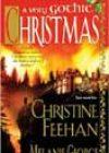 A Very Gothic Christmas by Christine Feehan and Melanie George