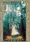 Heart of the Dove by Tracy Fobes