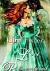Love Remembered by Ellen Fisher